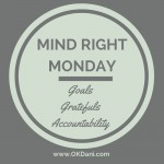 Mind Right Monday: Grading, Grading, Grading…
