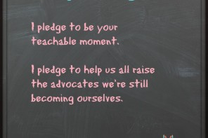 I Pledge To Be Your Teachable Moment #MyPledge15