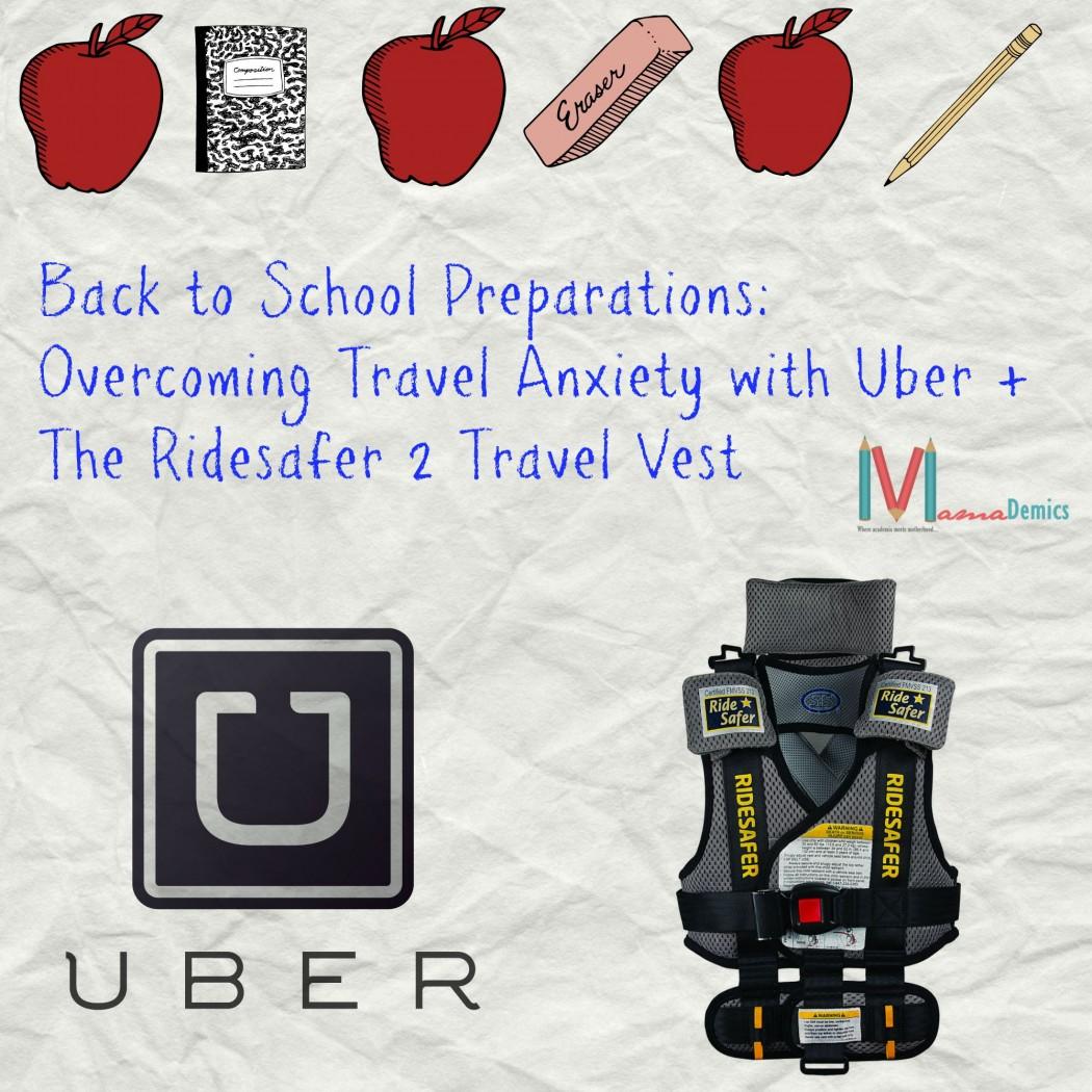 Mamademics   Back to School Preparations   Uber   Ridesafer Travel Vest 2