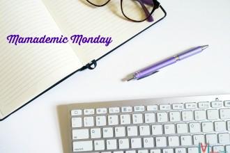 Mamademic-Monday