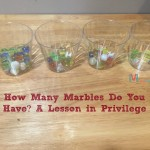 How Many Marbles Do You Have? A Lesson In Privilege