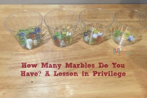 Mamademic Monday | How Many Marbles Do You Have? A Lesson In Privilege