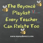 The Beyoncé Playlist Every Teacher Can Relate, Too