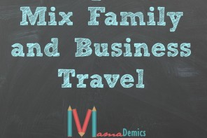 5 Tips To Mix Business and Family Travel