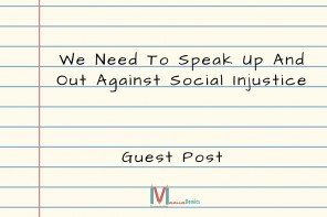 We Need To Speak Up (Guest Post)