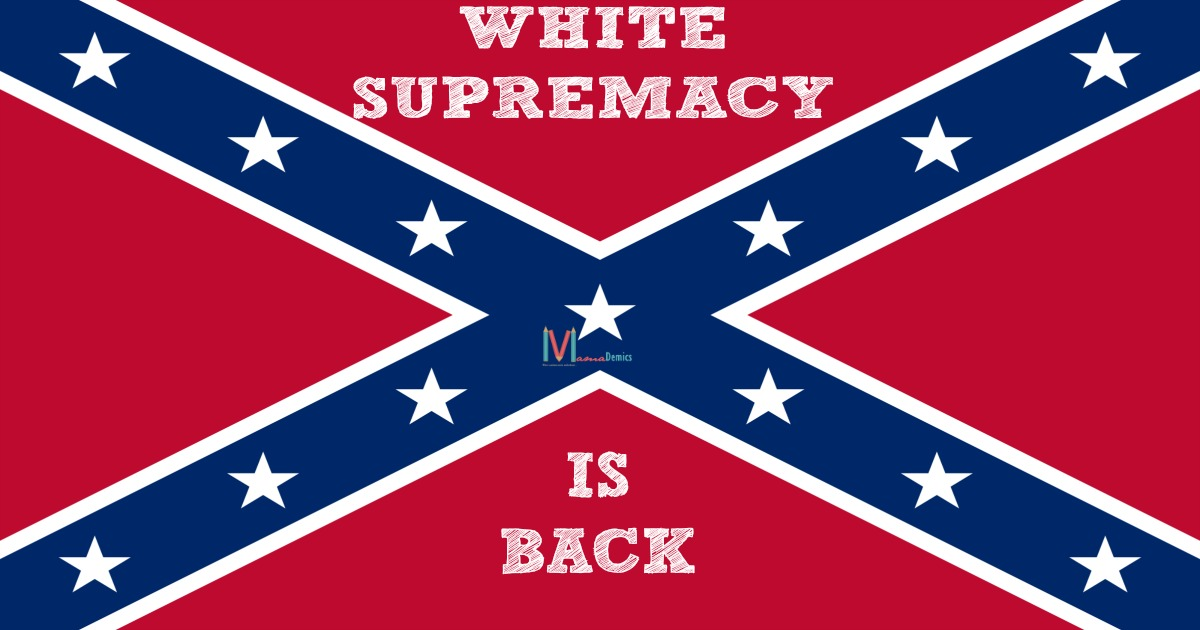 White Supremacy Is Back
