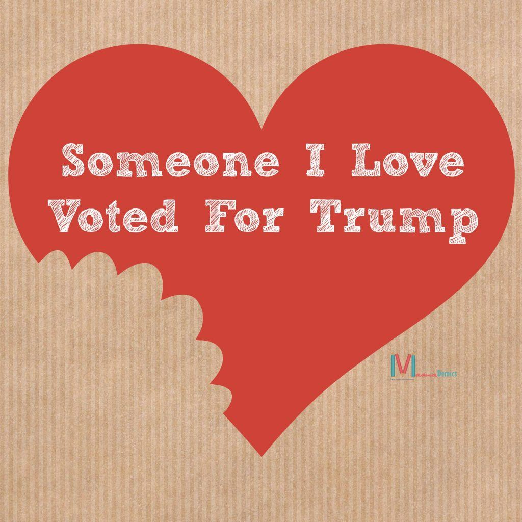 Someone-I-Love-Voted-For-Trump